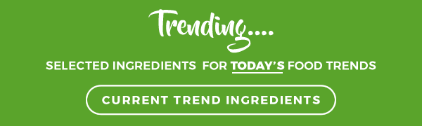 Trending ingredients - we supply the latest trends in ingredients -  Bowlander UK